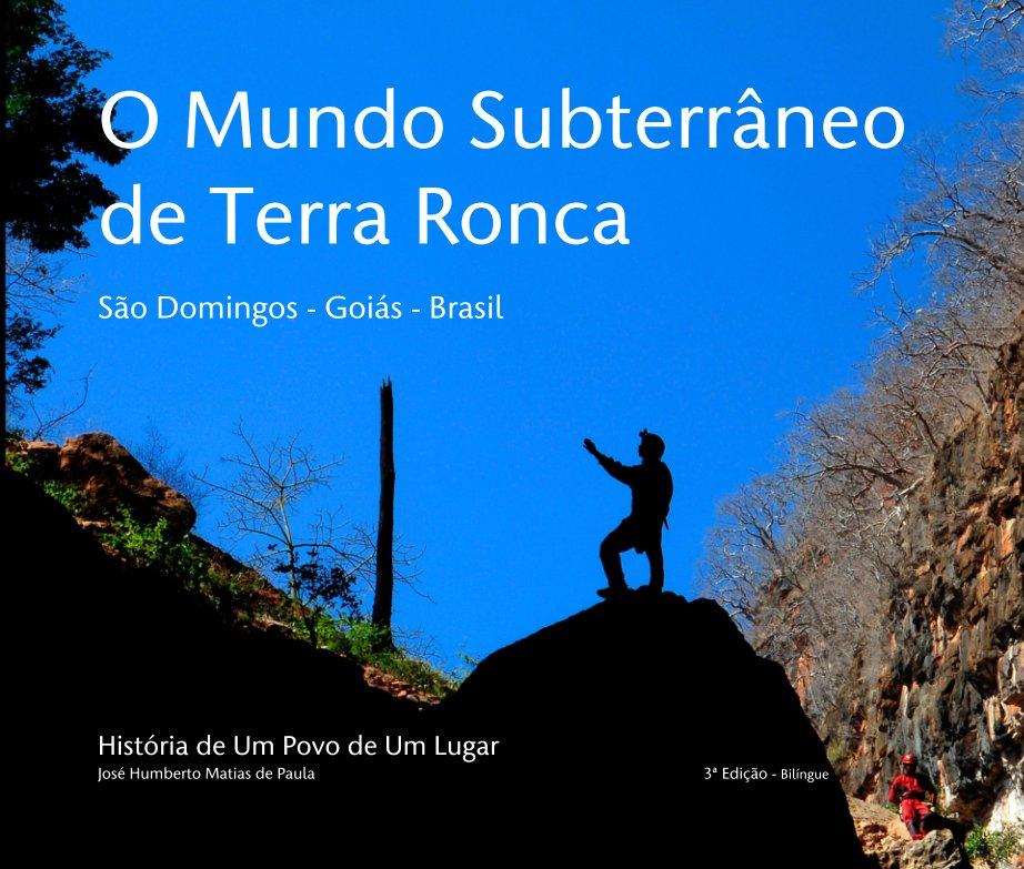 View O Mundo Subterrâneo de Terra Ronca  São Domingos - Goiás - Brasil by José Humberto M. de Paula