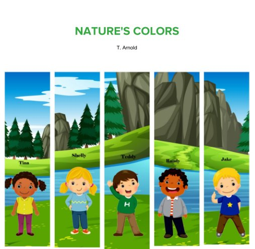 View Nature's Colors by T. Arnold