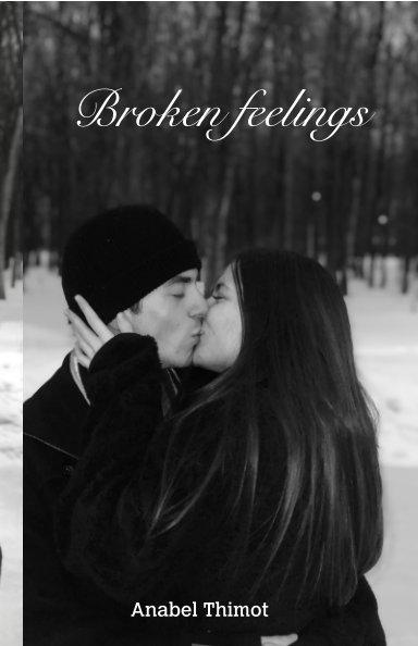 Ver Broken feelings por Anabel Thimot