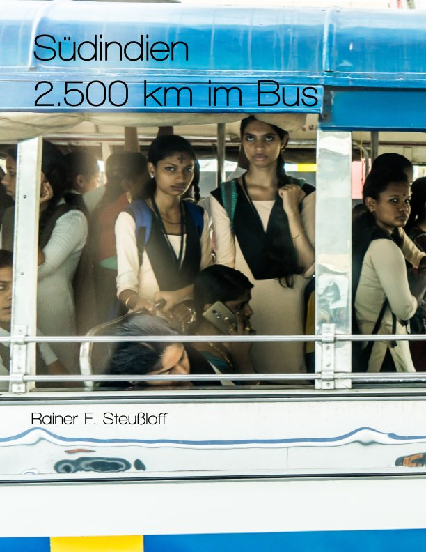 View Indien im Bus - Magazin - India by bus by Rainer F. Steußloff