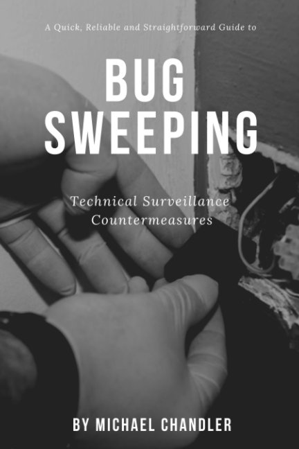 Ver Technical Surveillance Countermeasures por Michael Chandler