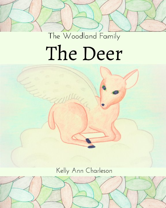 View The Deer by Kelly Ann Charleson