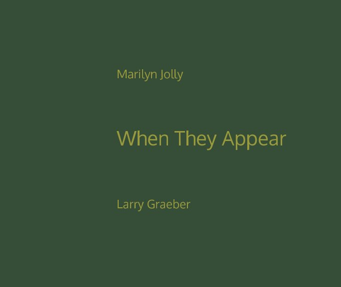 View When They Appear by Larry Graeber, Marilyn Jolly