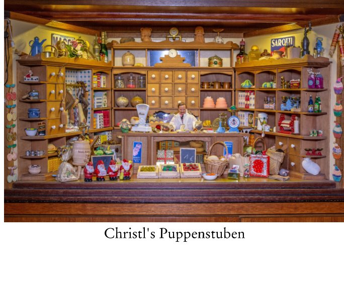 View Christl's Puppenstuben by Christl Walliser