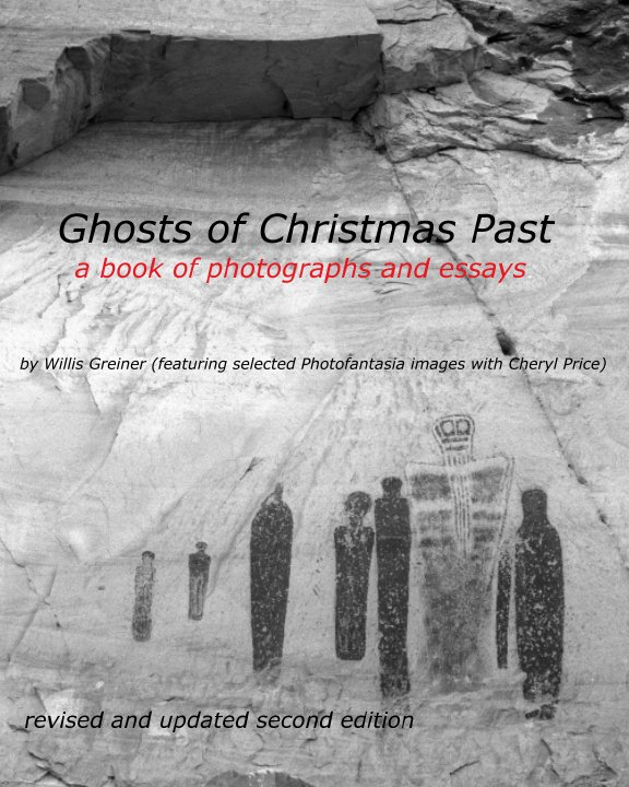 View Ghosts of Christmas Past -- revised and updated second edition by Willis Greiner, Cheryl Price