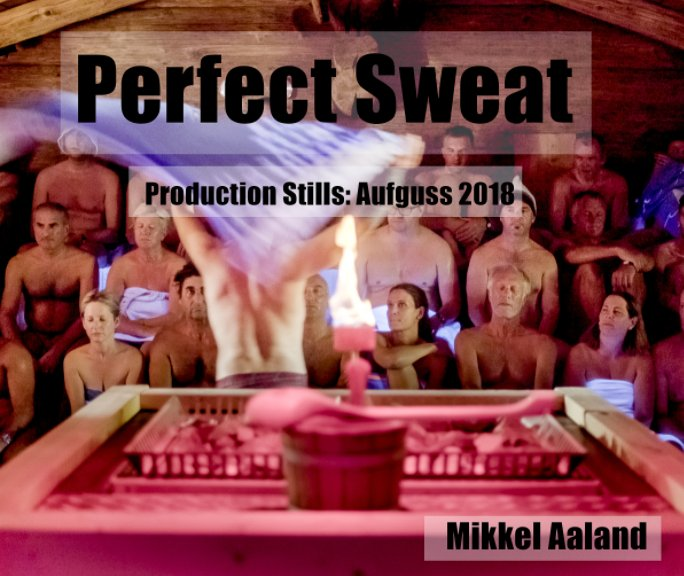 View Perfect Sweat by Mikkel Aaland
