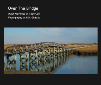 Over The Bridge book cover