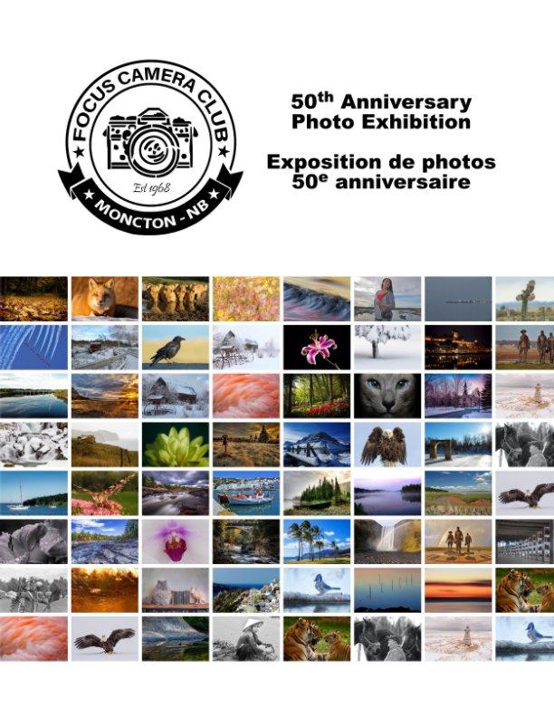 View Focus 50th Anniversary Photo Exhibition by Focus Camera Club, M. Chiasson