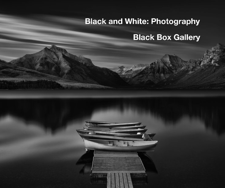 View Black and White: Photography by Black Box Gallery