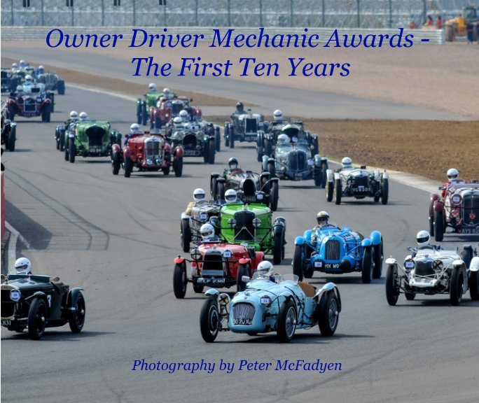 Visualizza Owner-Driver-Mechanic Award - The First Ten Years di Peter McFadyen