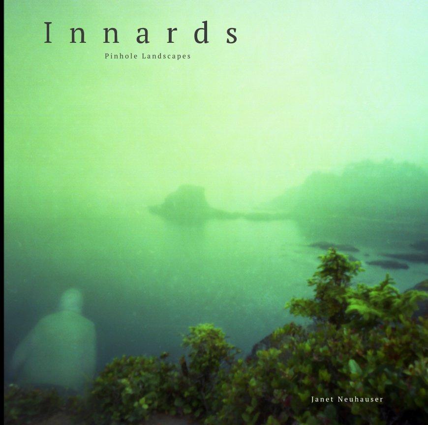 View Innards by Janet Neuhauser