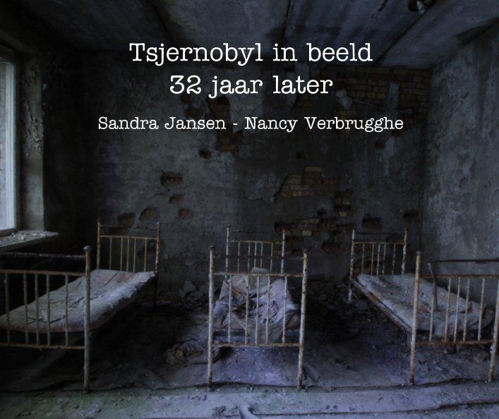 Tsjernobyl - 30 jaar later nach S. Jansen -  N. Verbrugghe anzeigen