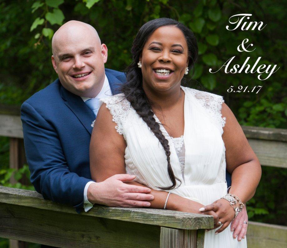 Ver Tim and Ashley Wedding 5.21.17 por Casey Martin Photography