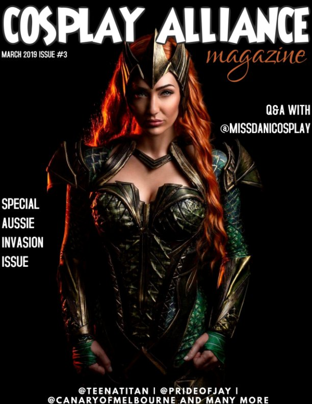 View Cosplay Alliance Magazine March 2019 Issue #3 Aussie Invasion by Individual Cosplayers