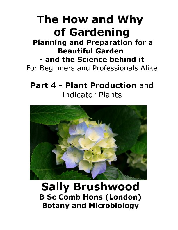 View The How and Why of Gardening  - Part 4 by Sally Brushwood