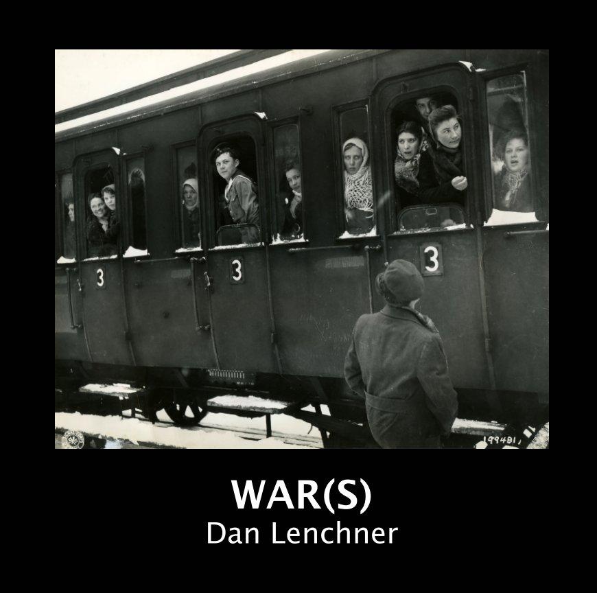 View War(s) by Dan Lenchner
