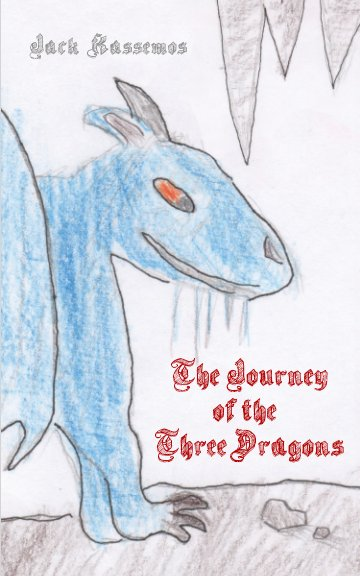View The Journey of the Three Dragons by Jack Kassemos