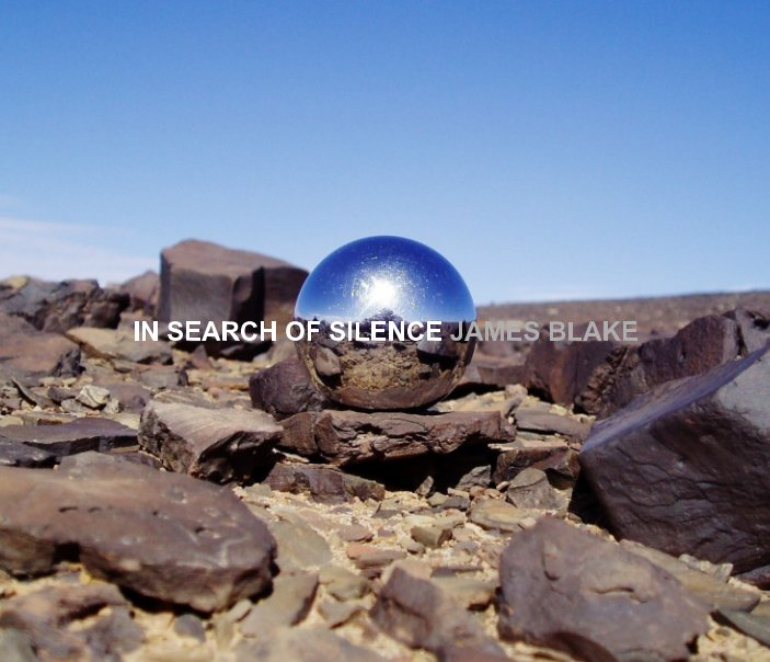 View In Search Of Silence by James Blake