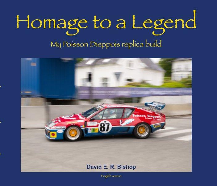 Visualizza Homage to a Legend di David E. R. Bishop
