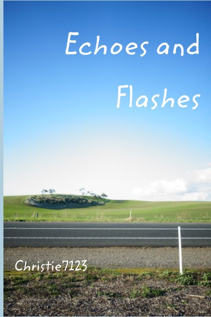 Visualizza Echoes and Flashes di Christie Hidajat