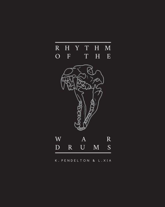 Rhythm of the War Drums nach K PENDELTON and L XIA anzeigen