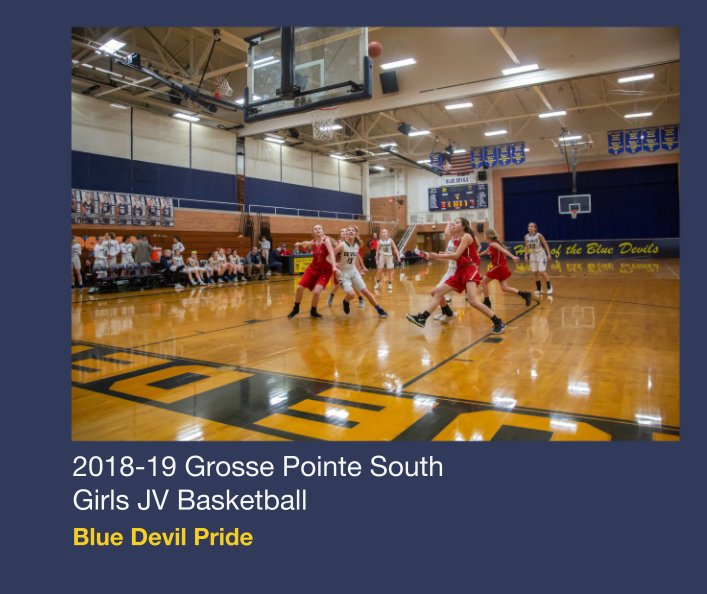 Visualizza 2018-19 Grosse Pointe South Girls JV Basketball di Mike Stoller