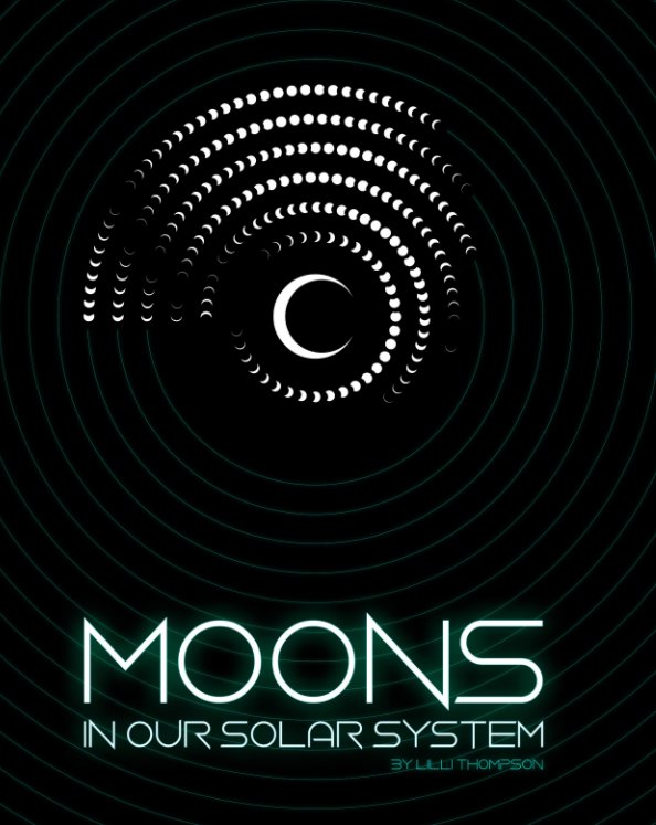 Bekijk Moons in our Solar System op Lilli Thompson
