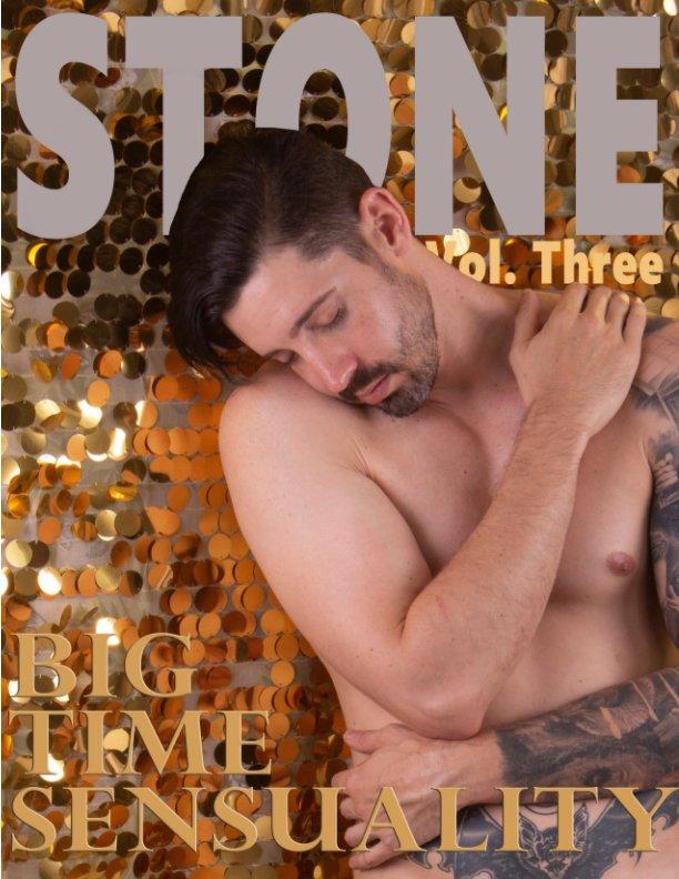 Visualizza Stone Magazine: Vol 3 Big Time Sensuality di Raphe Stone