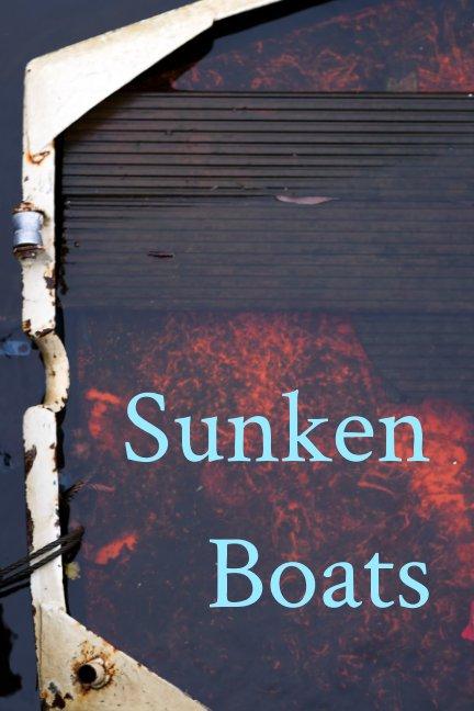 Ver Sunken Boats por herman wouters