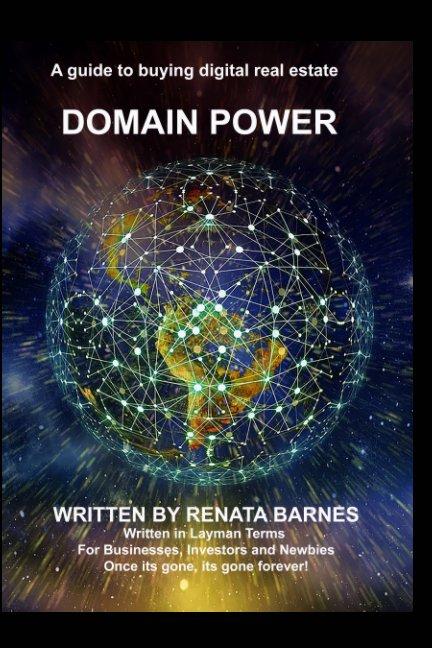 View Domain Power by Renata Barnes