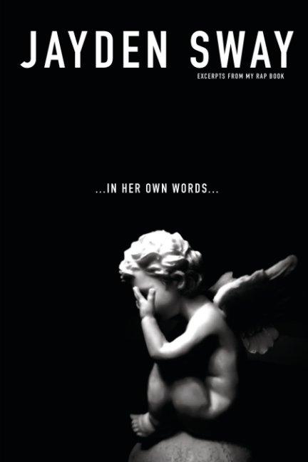 View In Her Own Words by Jayden Sway, Lee Bradshaw