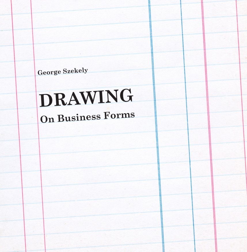 View Drawing on Business Forms by George Szekely