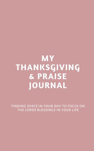 Ver My Thanksgiving and Praise Journal por Natalie Duffy