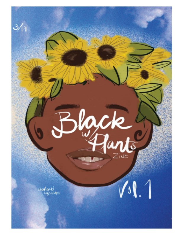 View Black With Plants Vol 1 by ASHANTIAFRICANA