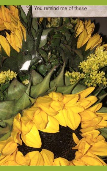 View the sunshine, sunrise, and sunflower by shriya kannan