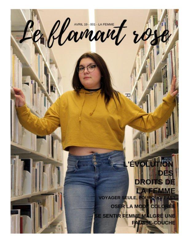 Visualizza Le Flamant Rose magazine - 001 di Mélanie Godin