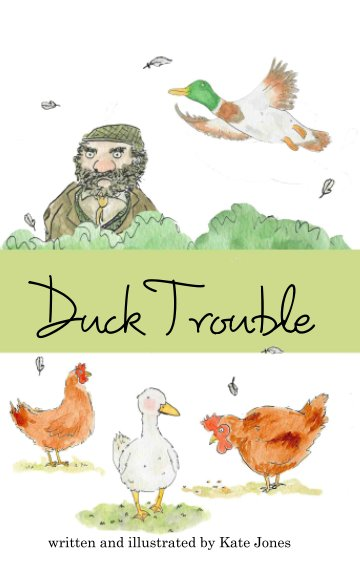View Duck Trouble by Kate Jones