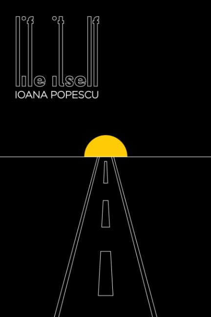 View Life Itself by Ioana Alexandra Popescu