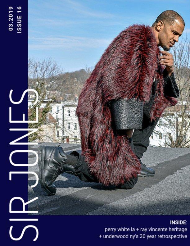 View Sir Jones Magazine Issue 16 by Sir Jones, Justn Romero