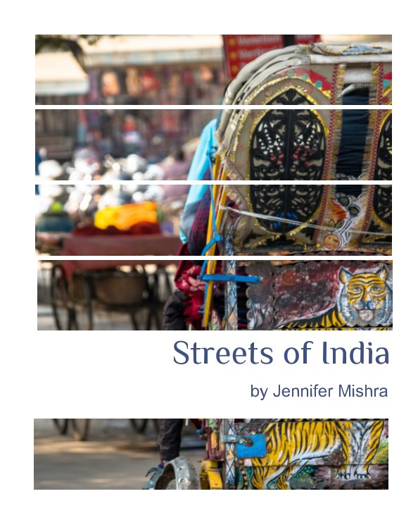 View Streets of India by Jennifer Mishra