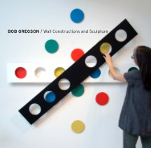 The Work of Bob Gregson book cover