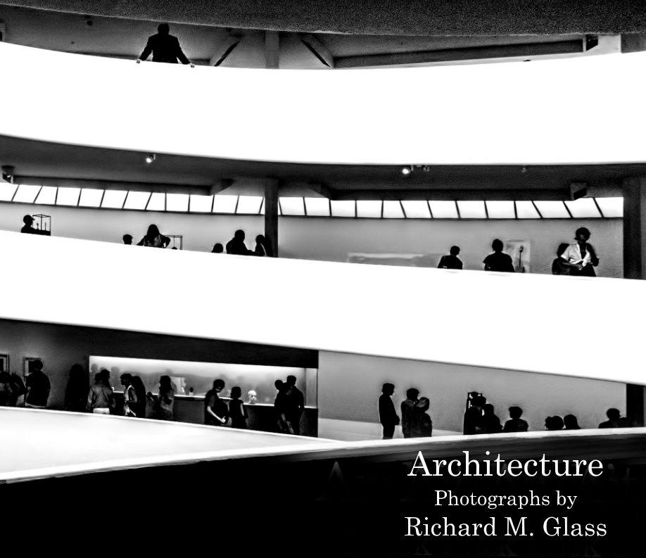 Ver Architecture por Richard Glass