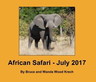 African Safari - July 2017 - Std Lndscp book cover