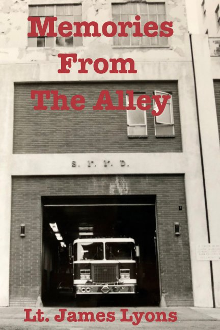 Visualizza Memories From The Alley di Lt. James Lyons