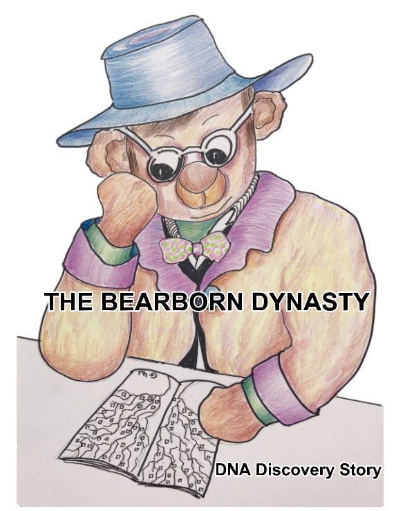 View The Bearborn Dynasty by Giselle and Dieter Luske