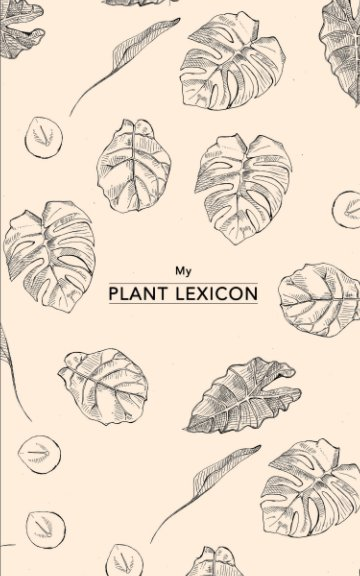 View My Plant Lexicon by Saskia Volders