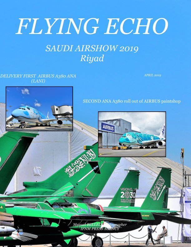 View Flying Echo Photo Magazine APRIL 2019 by MANUEL BELLELI