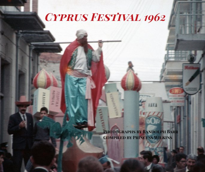 View Cyprus festival 1962 by Princess Wilkins