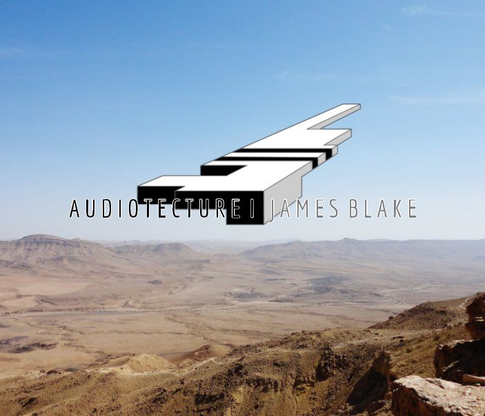 View Audiotecture by James Blake