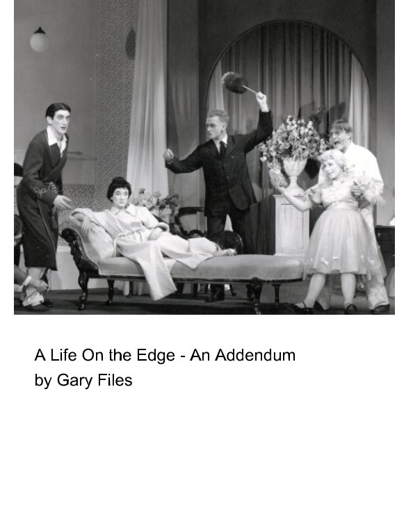 View A Life On The Edge - An Addendum by Gary Files